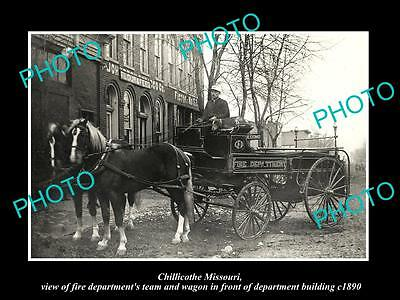 OLD LARGE HISTORIC PHOTO OF CHILLICOTHE MISSOURI THE FIRE DEPARTMENT WAGON c1890