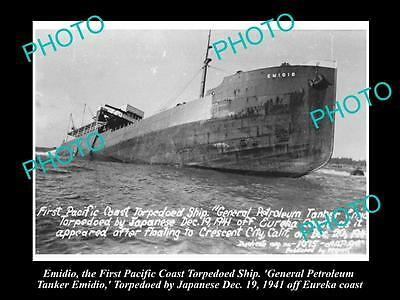 OLD LARGE HISTORIC PHOTO OF THE EMIDIO, PETROL TANKER 1st TORPEDOED IN WWII 1941