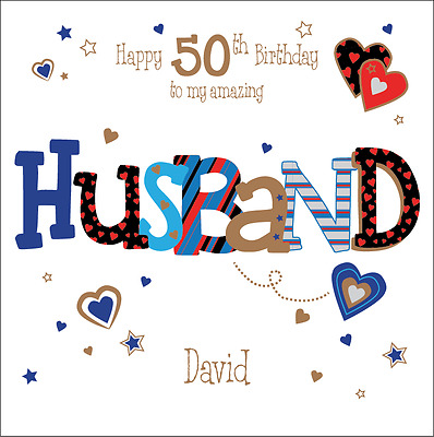 Personalised 50th Birthday Card Husband Boyfriend Any Age Name Message