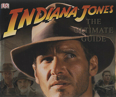 Indiana Jones: the ultimate guide by Jim Luceno (Hardback)