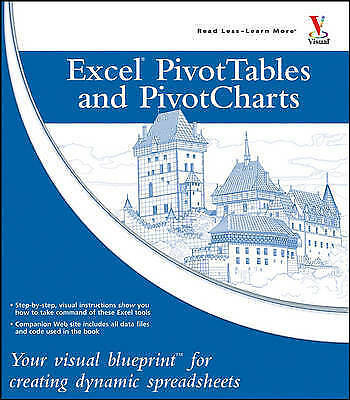 Excel Pivot Tables and Pivot Charts: Your visual blueprint for-ExLibrary