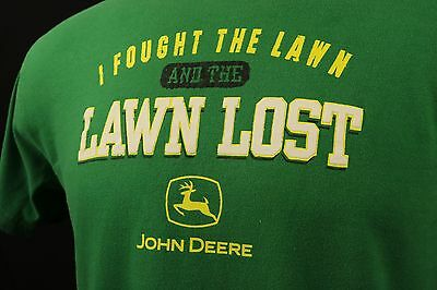 "JOHN DEERE TRACTOR FUNNY T-Shirt ""Fought the Lawn..Lawn Lost"" Farm Truck"