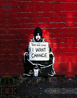 Banksy I want change Street art on canvas gallery wrapped 11 x 14 inch print