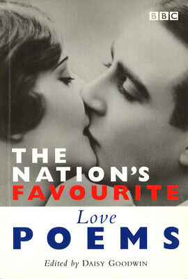 The nation's favourite love poems by Daisy Goodwin (Paperback)