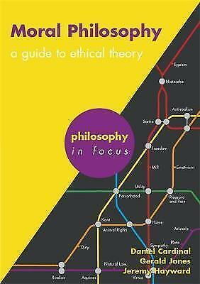 Moral Philosophy: A Guide to Ethical Theory (Philosophy in Focus)-ExLibrary