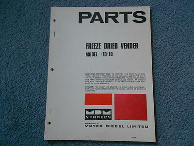 Mdm Freeze Dried Vender Model Fd-10 Parts List Illustrated Manual Moyer Diesel
