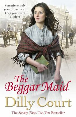 The beggar maid by Dilly Court (Paperback)