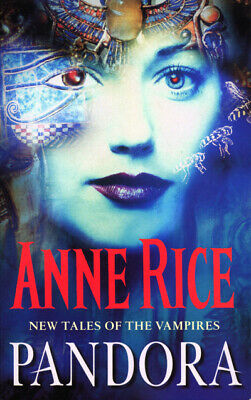 New tales of the vampires: Pandora by Anne Rice (Paperback)