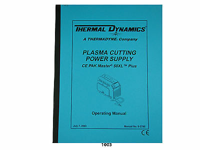 Thermal Dynamics CE Pakmaster 50 XL Plus Plasma Cutter Operating Manual *1003