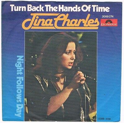 "Tina Charles-Turn back the hands of time/Night follows day/7"" Single von 1980"