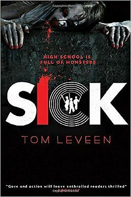 Sick by Tom Leveen (Paperback, 2014)