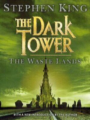 The dark tower: The waste lands by Stephen King (Paperback)