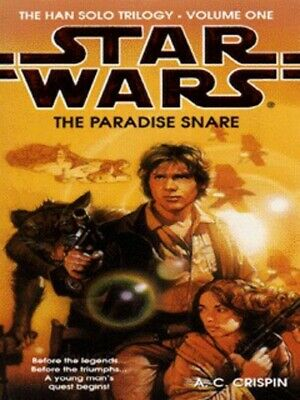 Star Wars.: The paradise snare by A C Crispin (Paperback)