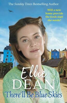 There'll be blue skies by Ellie Dean (Paperback)