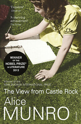 The view from Castle Rock: stories by Alice Munro (Paperback)