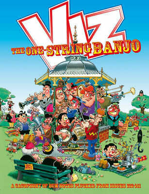 Viz Annual: The One String Banjo - A Cacophony of Bum Notes Plucked from Issues