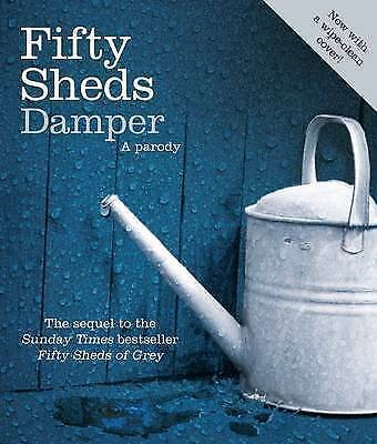 Fifty Sheds Damper: A parody by Grey, C. T.