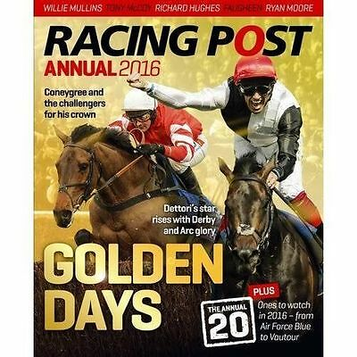 Racing Post Annual 2016 (Annuals 2016) by Edited by Nick Pulford
