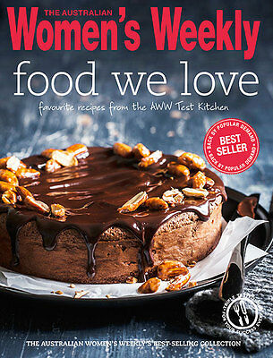 The Australian Women's Weekly - Food We Love Favourite Receipes AWW Cookbook NEW
