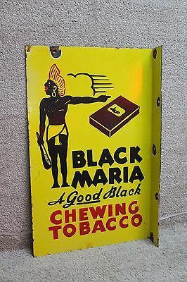 Black Maria Chewing Tobacco 2-Sided Porcelain Flange Sign Gas Oil Coke