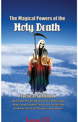 The Magical Powers of the Holy Death, Book, Lunari13, Wicca, Santeria, Spells