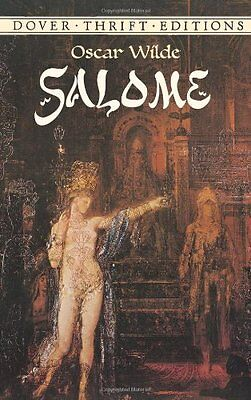 Salome (Dover Thrift S.) By Oscar Wilde