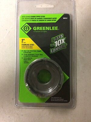 GreenLee 645-2 Quick Change Stainless Steel Hole Carbide Tip Cutter, 2-Inch New