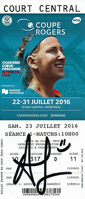 Alize Cornet Signed 2016 Montreal Canada WTA Rogers Cup Tennis Ticket