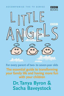 Little angels by Tanya Byron (Paperback)