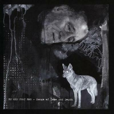Me And That Man - Songs Of Love And Death New Cd
