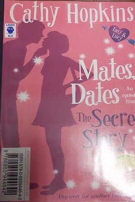 Mates Dates: the Secret Story by Cathy Hopkins EXTRA LARGE PRINT(Paperback 2009)