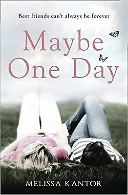 Maybe One Day by Melissa Kantor (Paperback, 2014) New Book
