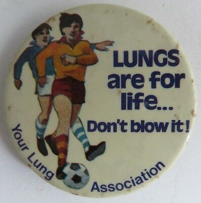 Vintage Lungs Are For Life Pin Pinback Button               (Inv10999)