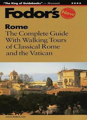Rome: The Complete Guide with Walking Tours of Classical Rome and the Vatican (