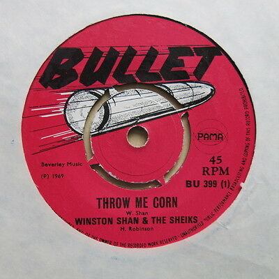 "WINSTON SHAN & THE SHEIKS Throw Me Corn / Darling Remember UK 7"" Bullet Ex+"