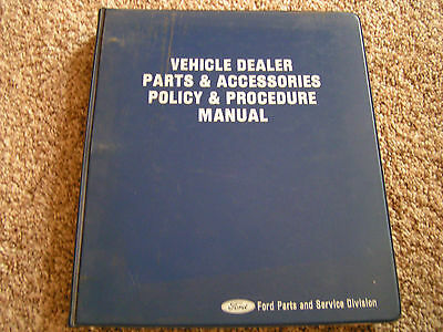 Vintage Ford Vehicle Dealer Parts & Accessories Policy & Procedure Manual