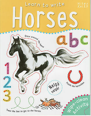 Early Learning Children's Wipe Clean Activity Book: Learn To Write: Horses