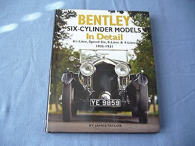 Bentley Six Cylinder Models In Detail by James Taylor