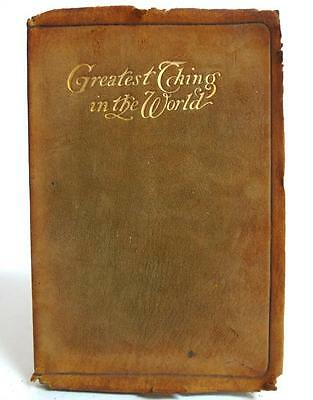 ANTIQUE RARE 'GREATEST THING IN THE WORLD' SUEDE BOOK by HENRY DRUMMOND c.1900's