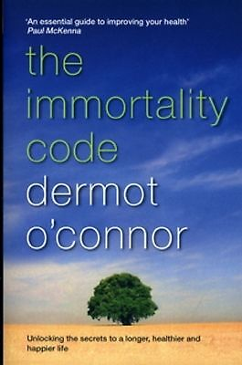The Immortality Code by Dermot O'Connor (Paperback) New Book