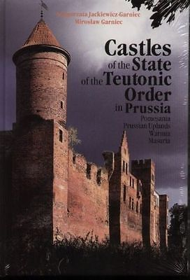 Castles Of The State Of The Teutonic Order In Prussia