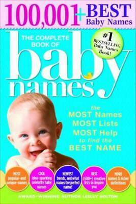 The complete book of baby names: the most names, most lists, most help to find
