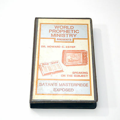 World Prophetic Ministry Satan's Masterpiece Exposed VHS Howard C Estep Church
