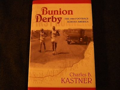 """""""The Bunion Derby by Charles B. Kastner, Author-signed Book"""