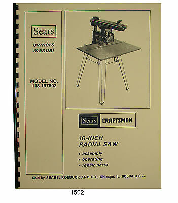 Sears Craftsman 113.197602  10 inch Radial Arm Saw Op & Parts Manual #1502