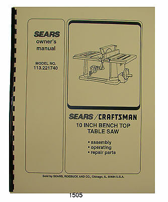 Sears Craftsman 113.221740 10 Inch Table Saw Op and Parts Manual #1505