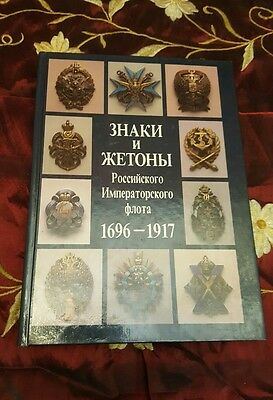 The Badges & Tokens of the Russian Imperial Navy 1696-1917