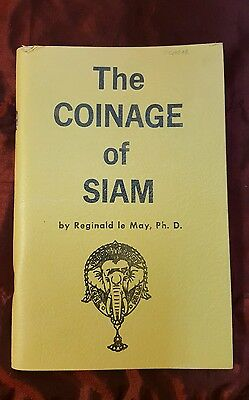 The Coinage of Siam Reginald Le May, Ph. D.