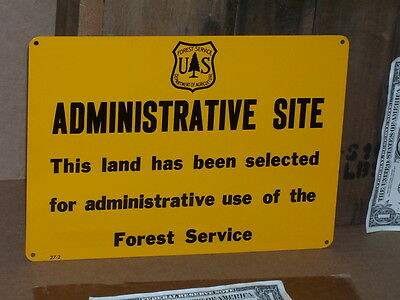 ADMINISTRATIVE SITE land selected for administrative use US Forest Service SIGN