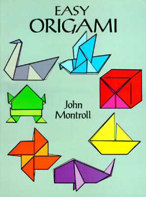 Easy origami by John Montroll (Paperback)